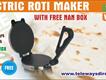 Roti Maker Machine With Nan BOx